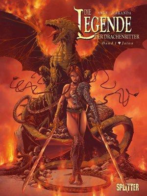 cover image of Die Legende der Drachenritter. Band 1