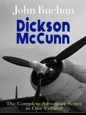 cover image of Dickson McCunn – the Complete Adventure Series in One Volume