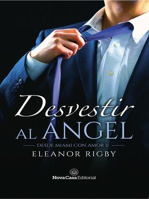 cover image of Desvestir al ángel