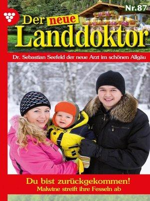 cover image of Der neue Landdoktor 87 – Arztroman