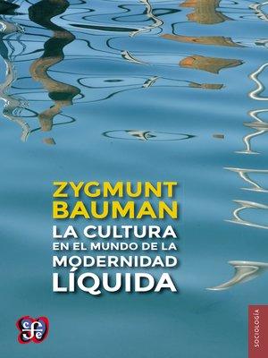 cover image of La cultura en el mundo de la modernidad líquida