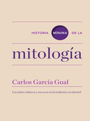 cover image of Historia mínima de la mitología