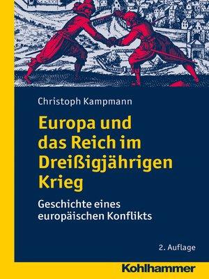 cover image of Europa und das Reich im Dreißigjährigen Krieg