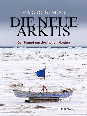 cover image of Die neue Arktis