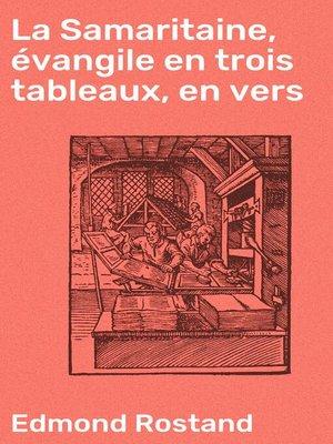 cover image of La Samaritaine, évangile en trois tableaux, en vers