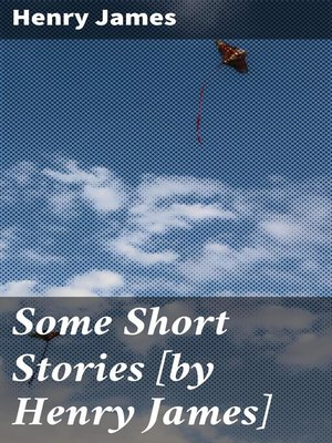 cover image of Some Short Stories [by Henry James]