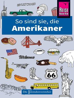 cover image of So sind sie, die Amerikaner