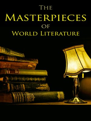 cover image of The Masterpieces of World Literature