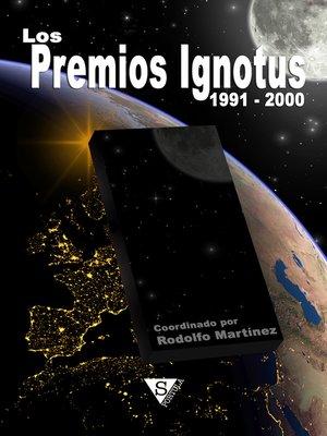 cover image of Los premios Ignotus 1991-2000