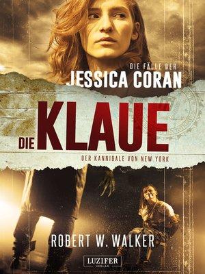 cover image of DIE KLAUE--Der Kannibale von New York