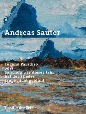cover image of Lugano Paradiso oder So schön wie dieses Jahr hat der Flieder lange nicht geblüht