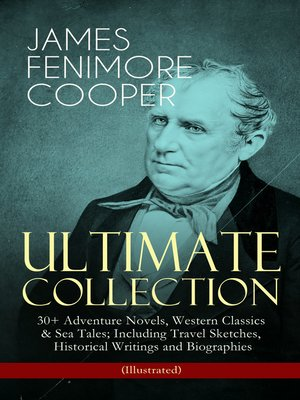cover image of James Fenimore Cooper – Ultimate Collection
