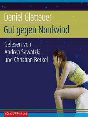 cover image of Gut gegen Nordwind