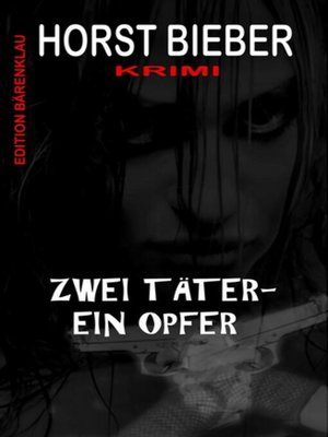 cover image of Zwei Täter--ein Opfer