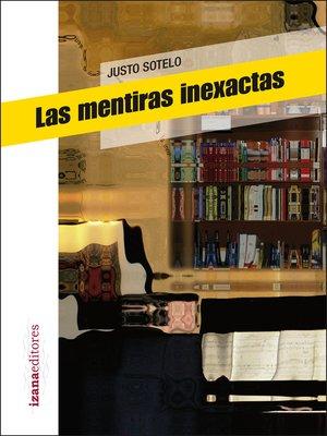 cover image of Las mentiras inexactas