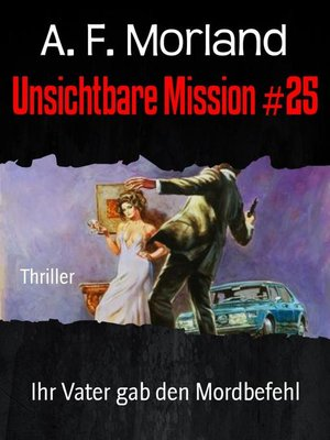 cover image of Unsichtbare Mission #25