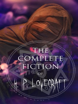 cover image of The Complete Fiction of H. P. Lovecraft