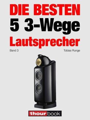 cover image of Die besten 5 3-Wege-Lautsprecher (Band 3)