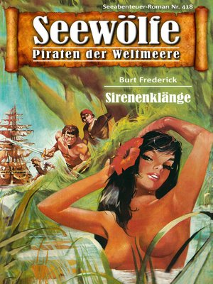cover image of Seewölfe--Piraten der Weltmeere 418