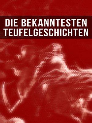 cover image of Die bekanntesten Teufelgeschichten