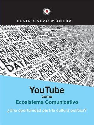 cover image of Youtube como ecosistema comunicativo
