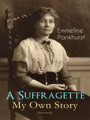 cover image of A Suffragette / My Own Story