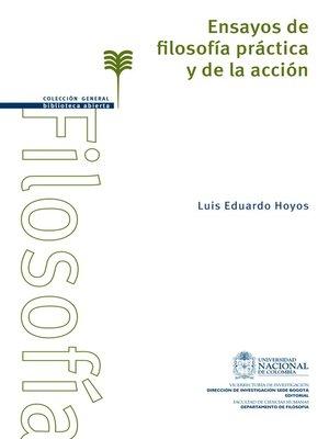 cover image of Ensayos de filosofía práctica y de la acción