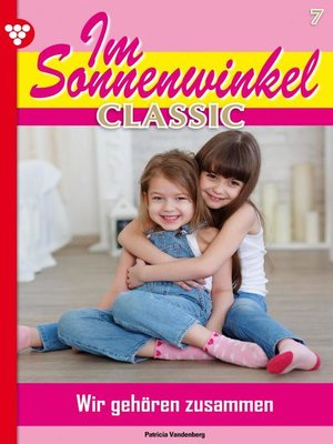 cover image of Im Sonnenwinkel Classic 7 – Familienroman