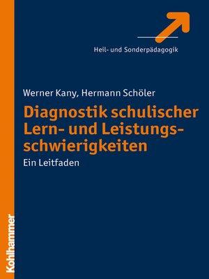 cover image of Diagnostik schulischer Lern- und Leistungsschwierigkeiten