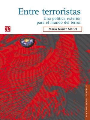 cover image of Entre terroristas
