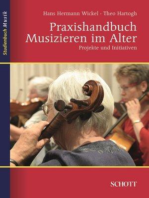 cover image of Praxishandbuch Musizieren im Alter