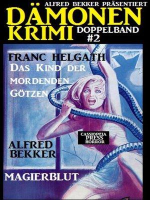 cover image of Dämonen-Krimi Doppelband #2