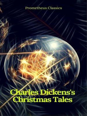 cover image of Charles Dickens's Christmas Tales (Best Navigation, Active TOC) (Prometheus Classics)