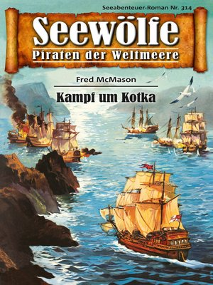 cover image of Seewölfe--Piraten der Weltmeere 314