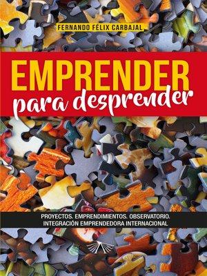 cover image of Emprender para desprender