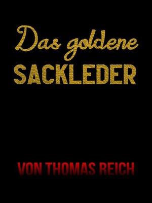 cover image of Das goldene Sackleder