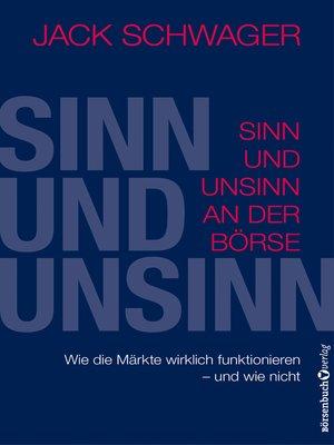 cover image of Sinn und Unsinn an der Börse