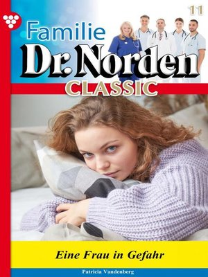 cover image of Familie Dr. Norden Classic 11 – Arztroman