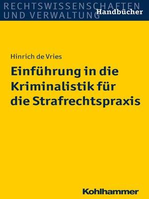 cover image of Einführung in die Kriminalistik für die Strafrechtspraxis