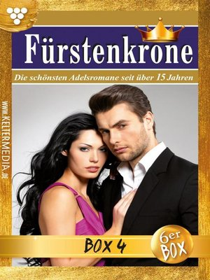 cover image of Fürstenkrone Jubiläumsbox 4 – Adelsroman
