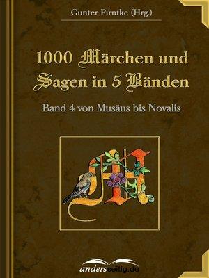 cover image of 1000 Märchen und Sagen in 5 Bänden