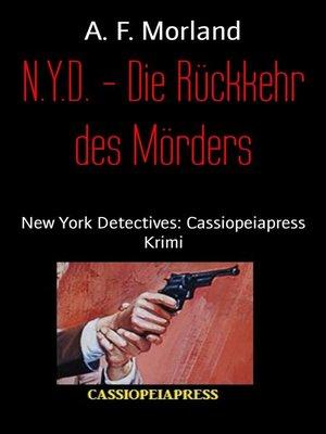 cover image of N.Y.D.--Die Rückkehr des Mörders