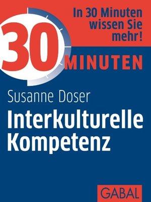 cover image of 30 Minuten Interkulturelle Kompetenz