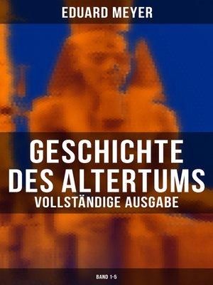 cover image of Geschichte des Altertums (Vollständige Ausgabe