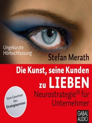 cover image of Die Kunst, seine Kunden zu lieben