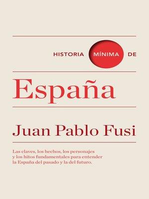cover image of Historia mínima de España