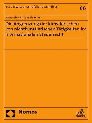 cover image of Die Abgrenzung der künstlerischen von nichtkünstlerischen Tätigkeiten im Internationalen Steuerrecht
