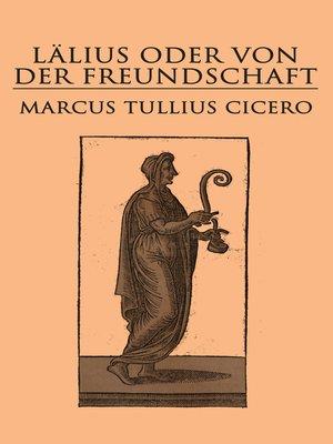 cover image of Lälius oder von der Freundschaft