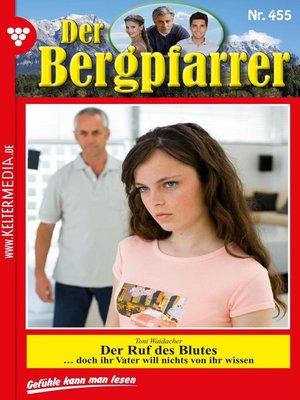 cover image of Der Bergpfarrer 455 – Heimatroman