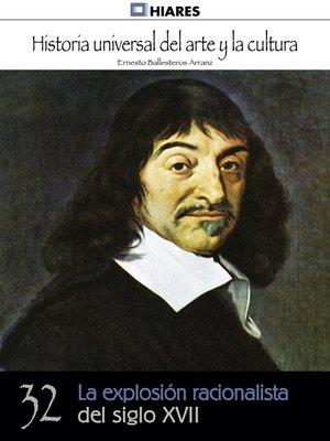 cover image of La explosión racionalista del siglo XVII